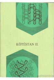 Kötéstan II. - Régikönyvek