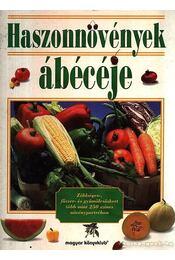 Haszonnövények ábécéje - Gunter Steinbach - Régikönyvek
