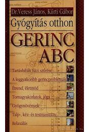 Gerinc ABC - Gyógyítás otthon - Régikönyvek