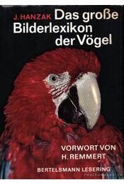 Das große Bilderlexikon der Vögel (A madarak nagy képes lexikona) - Régikönyvek