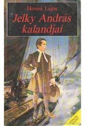 Jelky András kalandjai - Régikönyvek