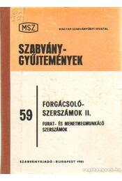 Forgácsolószerszámok II. - Régikönyvek