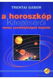 A horoszkóp kifejtéséről - Trentai Gábor - Régikönyvek