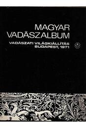 Magyar vadászalbum 1971 - Kozma György - Régikönyvek