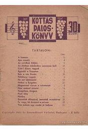 Kottás dalosköny 30. szám - Tardos Béla - Régikönyvek