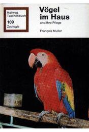 Vögel im Haus und ihre Pflege - Régikönyvek