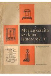 Mérlegkészítő szakmai ismeretek I. - Régikönyvek