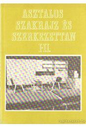 Asztalos szakrajz és szerkezettan I-II. (egyben) - Takács József, Kiss Szilárd - Régikönyvek