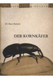 A gabonazsizsik (Der kornkafer) - Régikönyvek