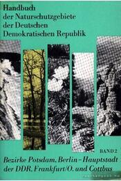 Handbuch der Naturschutzgebiete der Deutschen Demokratischen Republik Band 2. - Régikönyvek
