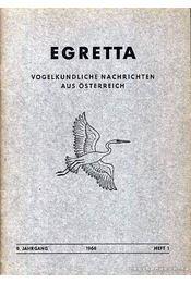 Egretta Vogelkundliche Nachrichten aus Österreich 9. 1. 1966 (Egretta Ausztriai madártani hírek 9. évf. 1. szám 1966) - Régikönyvek