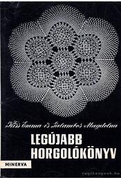 Legújabb horgolókönyv 1961. - Régikönyvek
