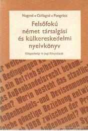 Felsőfokú német társalgási és külkereskedelmi nyelvkönyv - Régikönyvek