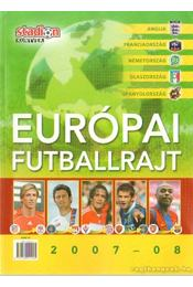 Európai futballrajt 2007-08 - Régikönyvek