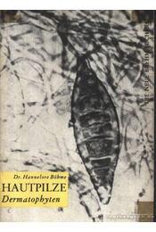 Hautpilze Dermatophyten - Régikönyvek