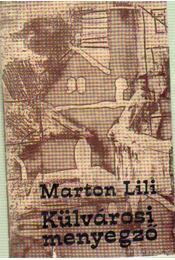 Külvárosi menyegző - Marton Lili - Régikönyvek