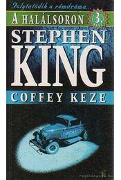 Coffey keze - Stephen King - Régikönyvek