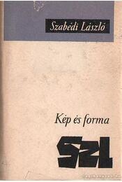 Kép és forma - Szabédi László - Régikönyvek