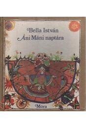 Áni Máni naptára - Bella István - Régikönyvek