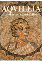 Aqvileia und seine Kunstschatze - Régikönyvek