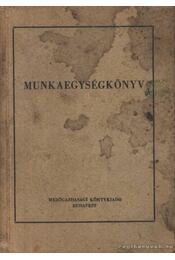 Munkaegységkönyv - Régikönyvek