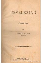 Neveléstan II. rész - Erdődi János - Régikönyvek