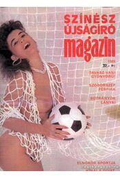 Színész Újságíró Magazin 1989 - Régikönyvek