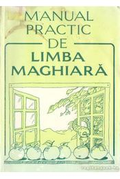 Manual Practic De Limba Maghiará - Régikönyvek
