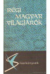 Régi magyar világjárók - Régikönyvek