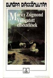 Móricz Zsigmond Válogatott elbeszélések - Régikönyvek