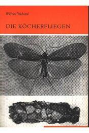 Die Köcherfliegen (A tegezlégy) - Régikönyvek