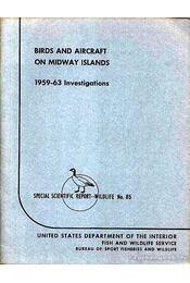 Birds and Aircraft on Midway Islands - 1959-63 Investigations - Régikönyvek