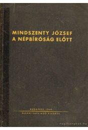Mindszenty József a népbíróság előtt - Régikönyvek