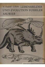 Lebensbilder und Evolution Fossilder Saurier (A megkövesedett dinoszauruszok életképe és evolúciója) - Régikönyvek