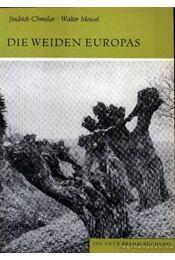 Die Weiden Europas - Régikönyvek
