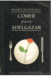 Comer para Adelgazar - Régikönyvek