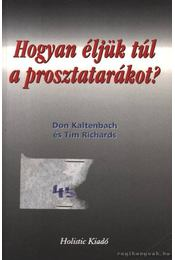 Hogyan éljük túl a prosztatarákot? - Régikönyvek