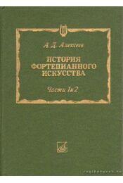 A zongoraművészet története I-II. (orosz nyelvű) - Régikönyvek