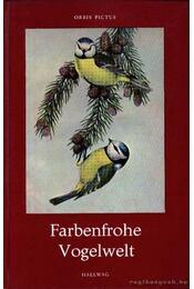 Farbenfrohe Vogelwelt - Régikönyvek