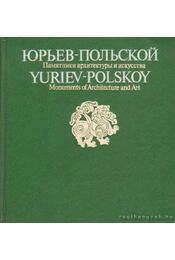 Jurjev-Polszkiji műemlékek (orosz nyelvű) - Régikönyvek