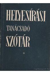 Helyesírási tanácsadó szótár - Régikönyvek