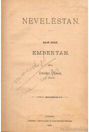 Neveléstan első rész - Embertan - Erdődi János - Régikönyvek