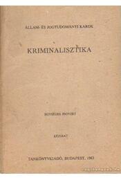Kriminalisztika - Régikönyvek