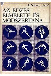 Az edzés elmélete és módszertana - Régikönyvek