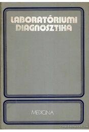 Laboratóriumi diagnosztika - Régikönyvek