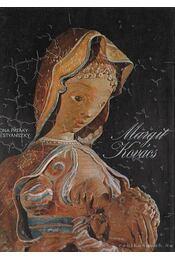 Margit Kovács - P. Brestyánszky Ilona - Régikönyvek