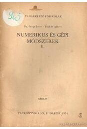 Numerikus és gépi módszerek II. - Dr. Perge Imre, Puskás Albert - Régikönyvek