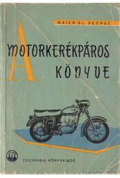 A motorkerékpáros könyve - Régikönyvek