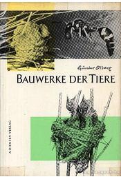 Bauwerke der Tiere - Régikönyvek