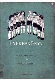 Énekeskönyv az általános iskolák 4. osztálya számára - Régikönyvek
